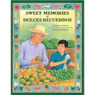 Sweet memories / Dulces recuerdos by Contreras, Kathleen, 9781933032917