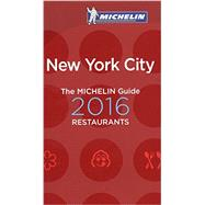 Michelin Guide 2016 New York City by Michelin Travel Publications, 9782067202917