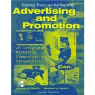 Internet Exercises to Accompany Introduction to Advertising and Promotion by Belch, 9780070122918