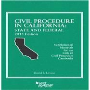 Civil Procedure in California: State and Federal by Levine, David, 9781634592918