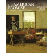 The American Promise, Combined Version (Volumes I & II): A History of the United States by Roark, James L.; Johnson, Michael P.; Cohen, Patricia Cline; Stage, Sarah; Lawson, Alan; Hartmann, Susan M., 9780312452919