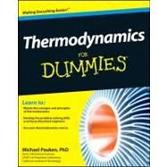 Thermodynamics For Dummies by Pauken, Mike, 9781118002919