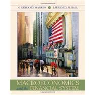 Macroeconomics and the Financial System (Loose Leaf) by Mankiw, N. Gregory; Ball, Laurence, 9781429272919