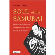 Soul of the Samurai by Cleary, Thomas, 9784805312919