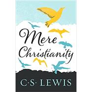 Mere Christianity by C. S. Lewis, 9780060652920