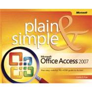 Microsoft Office Access(TM) 2007 Plain & Simple at Biggerbooks.com