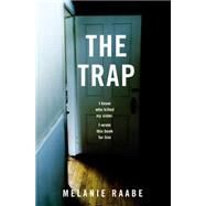 The Trap by Raabe, Melanie; Taylor, Imogen, 9781455592920