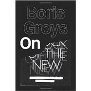 On the New by GROYS, BORIS, 9781781682920