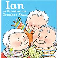 Ian at Grandma and Grandpa's House by Oud, Pauline, 9781605372921