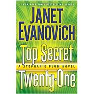 Top Secret Twenty-one by EVANOVICH, JANET, 9780345542922