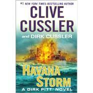 Havana Storm by Cussler, Clive; Cussler, Dirk, 9780399172922