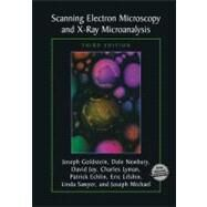 Scanning Electron Microscopy and X-Ray Microanalysis by Goldstein, Joseph I., 9780306472923