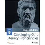 Developing Core Literacy Proficiencies, Grade 9 by Odell Education, 9781119192923