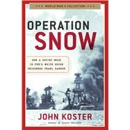 Operation Snow by Koster, John, 9781621572923