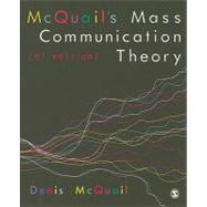 Mcquail's Mass Communication Theory by Denis McQuail, 9781849202923