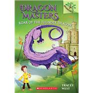 Roar of the Thunder Dragon: A Branches Book (Dragon Masters #8) by West, Tracey; Jones, Damien, 9781338042924