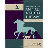 Handbook on Animal-assisted Therapy by Fine, Aubrey, 9780128012925