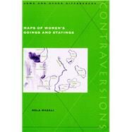 Maps of Women's Goings and Stayings by Mazali, Rela, 9780804732925