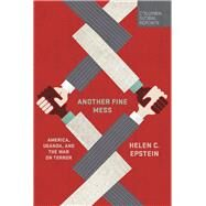 Another Fine Mess by Epstein, Helen C., 9780997722925