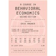 A Course in Behavioral Economics 2e by Angner, Erik, 9781137512925