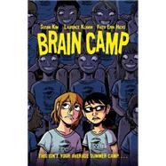 Brain Camp by Kim, Susan; Klavan, Laurence; Hicks, Faith Erin, 9781250062925