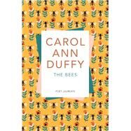 The Bees by Duffy, Carol Ann, 9781509852925