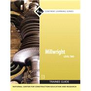 Millwright Level 2 Trainee Guide, Paperback by NCCER, 9780132272926