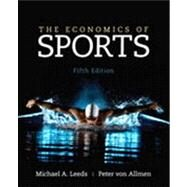 The Economics of Sports by Leeds; Michael, 9780133022926