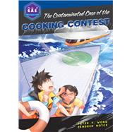 The Contaminated Case of the Cooking Contest by Wong, Peter; Noyce, Pendred; Chin, Yu-Yu, 9780990782926