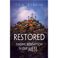 Restored by Berlin, Tom, 9781501822926