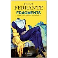 Frantumaglia by Ferrante, Elena, 9781609452926
