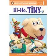 Hi-Ho, Tiny! by Meister, Cari; Davis, Rich, 9780448482927