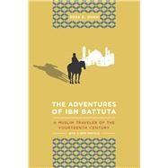 The Adventures of Ibn Battuta by Dunn, Ross E., 9780520272927