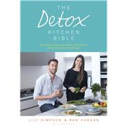 The Detox Kitchen Bible by Simpson, Lily; Hobson, Rob, 9781408852927