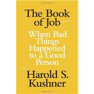 The Book of Job by KUSHNER, HAROLD S., 9780805242928