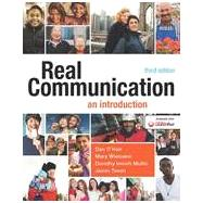 Real Communication An Introduction by O'Hair, Dan; Wiemann, Mary; Mullin, Dorothy Imrich; Teven, Jason, 9781457662928