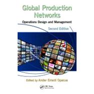 Global Production Networks: Operations Design and Management, Second Edition by Errasti; Ander, 9781466562929