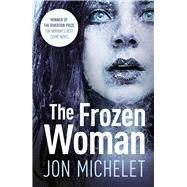 The Frozen Woman by Michelet, Jon; Bartlett, Don, 9781843442929