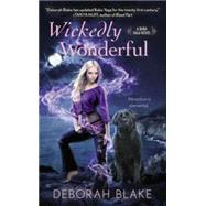 Wickedly Wonderful by Blake, Deborah, 9780425272930