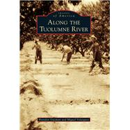 Along the Tuolumne River by Guzman, Brandon; Velazquez, Miguel, 9781467132930