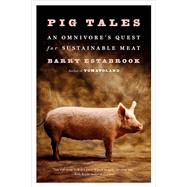 Pig Tales by Estabrook, Barry, 9780393352931