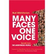 Many Faces, One Voice: Secrets from the Anonymous People by Mikhitarian, Bud; Williams, Greg, 9781937612931