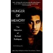 Hunger of Memory : The Education of Richard Rodriguez by RODRIGUEZ, RICHARD, 9780553272932