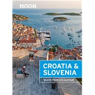Moon Croatia & Slovenia by Fountain Alipour, Shann, 9781631212932