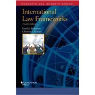 International Law Frameworks by Bederman, David; Keitner, Chimene, 9781634592932