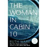 The Woman in Cabin Ten by Ware, Ruth, 9781501132933