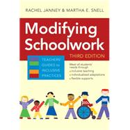 Modifying Schoolwork by Janney, Rachel, Ph.D.; Snell, Martha E., Ph.D., 9781598572933