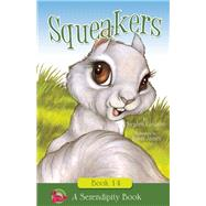 Squeakers by Cosgrove, Stephen; James, Robin, 9781940242934