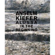 Anselm Kiefer by Fleck, Robert; Valjakka, Timo; Smerling, Walter; Kleine, Susanne; Ebers, Thomas, 9783868322934