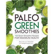 Paleo Green Smoothies by Fagone, Michelle, 9781440592935